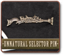 THE UNNATURAL SELECTOR - RAY BLUNDERBUSS PIN