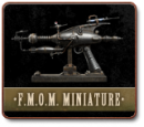 F.M.O.M. - MINIATURE VERSION