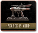PEARCE 75 - MINIATURE VERSION