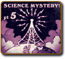 Science Mystery Theatre - Part 5 - The Hermit